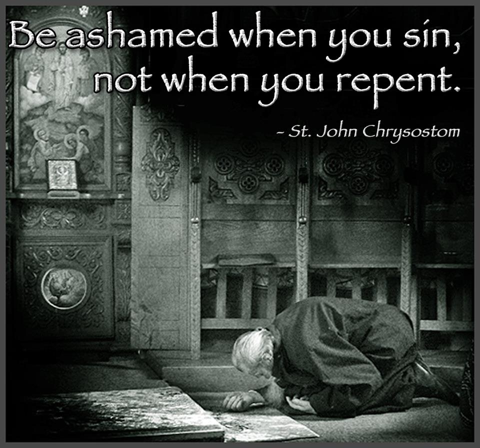 Be Ashamed When You Sin Not When You Repent